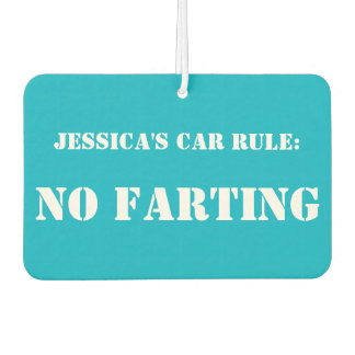 Personalized Car Rule: No Farting car freshener