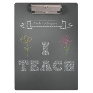 Personalized Chalkboard I Teach Clipboard