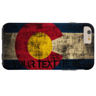 Personalized Colorado Flag Vintage Grunge Tough iPhone 6 Plus Case