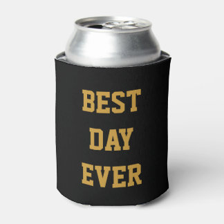 Personalized Customized Gold Best Day Ever Can Cooler
