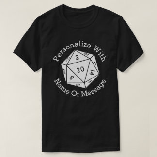 PERSONALIZED D20 Dice T-Shirt