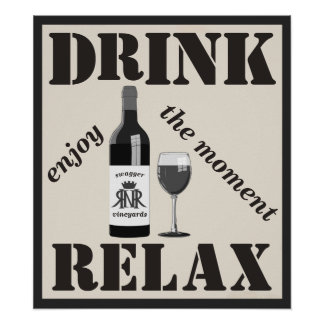 Personalized Drink Relax Winery Poster