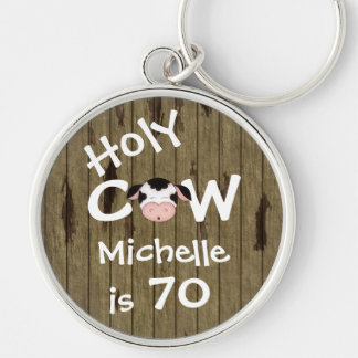 Personalized Funny Holy Cow 70th Birthday Keychain