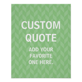 Personalized gift, green Custom Quote Poster