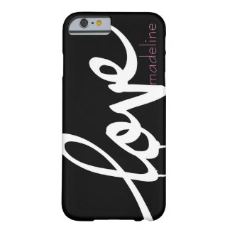 Personalized Handwritten Script Love Barely There iPhone 6 Case