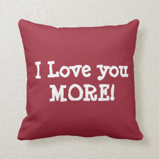PERSONALIZED I LOVE YOU MORE pillow (add name)