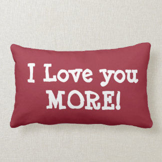 PERSONALIZED I LOVE YOU MORE pillow (add name back