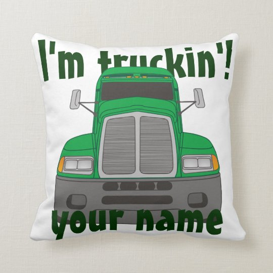 Personalized I'm Truckin' (Green) Throw Pillow