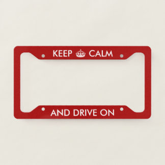 Personalized Keep Calm And Drive On With Crown License Plate Frame