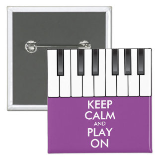 Personalized KEEP CALM and PLAY ON -Keyboard piano Pinback Button