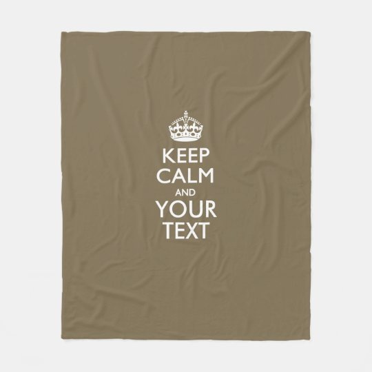 Personalized Keep Calm And Your Text in Taupe Fleece Blanket