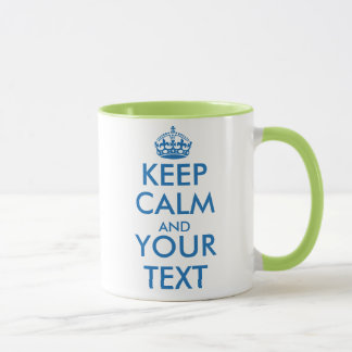 Personalized Keep Calm and your text mug