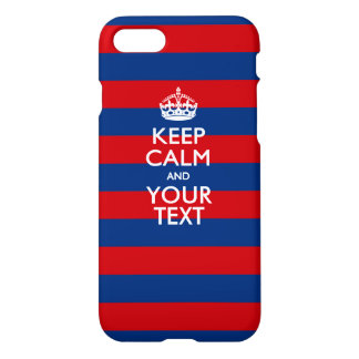 Personalized KEEP CALM AND Your Text on Stripes iPhone 7 Case