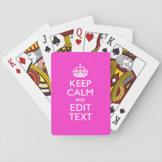 Personalized Keep Calm And Your Text Pink Decor Playing Cards