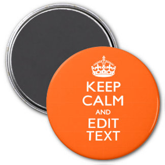 Personalized KEEP CALM Your Text Orange Accent 3 Inch Round Magnet