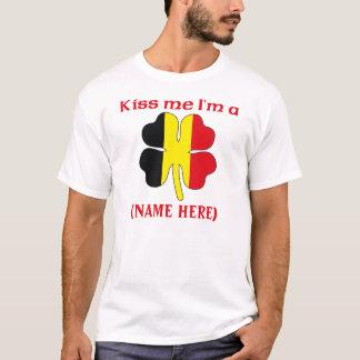 Personalized Kiss Me I'm Belgian Tshirt