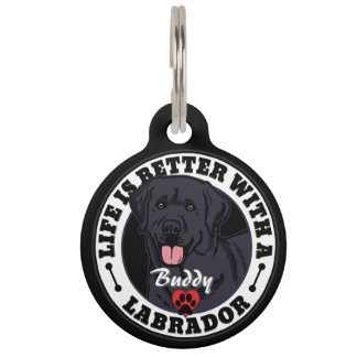 Personalized Life Is Better With A Black Labrador Pet Tag