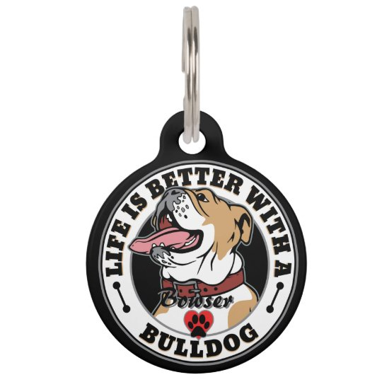 Personalized Life Is Better With A Bulldog Pet Tag