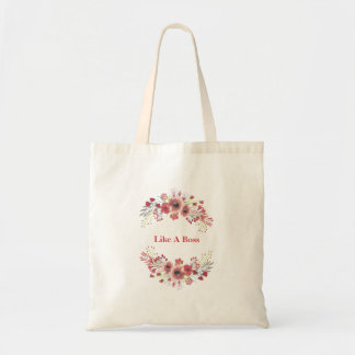Personalized Like A Boss Quote Floral Tote Bag