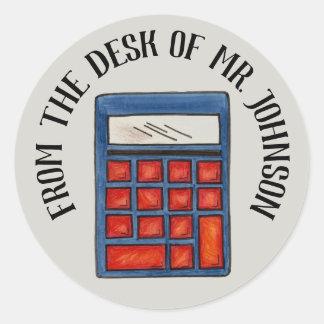 Personalized Math Teacher Calculator From the Desk Classic Round Sticker