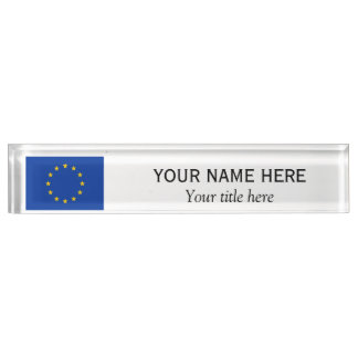 Personalized name and title European Union EU flag Desk Name Plates