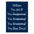 Personalized Name Funny Graduation Congratulations Card
