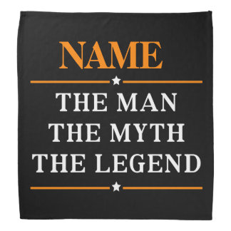 Personalized Name The Man The Myth The Legend Bandana