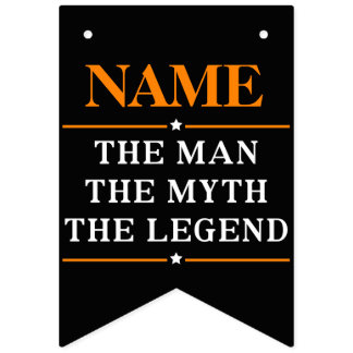 Personalized Name The Man The Myth The Legend Bunting Flags