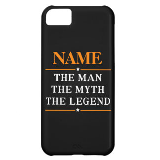 Personalized Name The Man The Myth The Legend Case For iPhone 5C