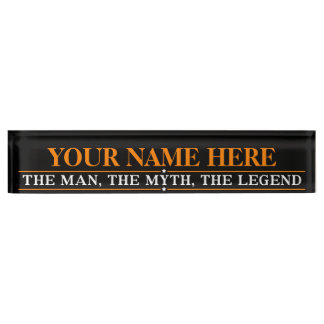 Personalized Name The Man The Myth The Legend Desk Name Plates
