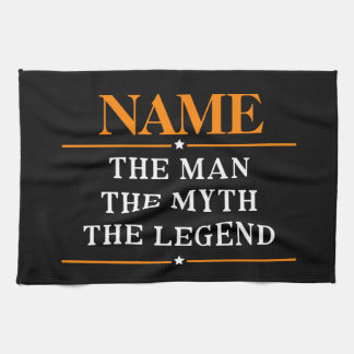 Personalized Name The Man The Myth The Legend Kitchen Towel