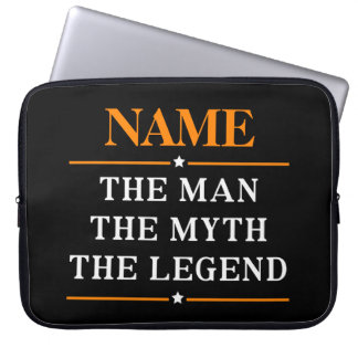 Personalized Name The Man The Myth The Legend Laptop Sleeve