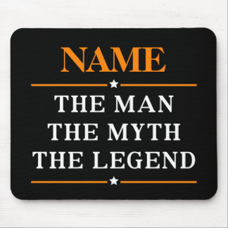 Personalized Name The Man The Myth The Legend Mouse Pad