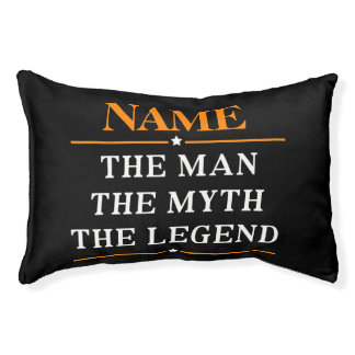 Personalized Name The Man The Myth The Legend Pet Bed