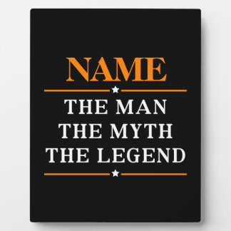 Personalized Name The Man The Myth The Legend Plaque