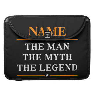 Personalized Name The Man The Myth The Legend Sleeve For MacBook Pro