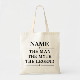 Personalized Name The Man The Myth The Legend Tote Bag