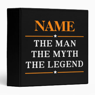 Personalized Name The Man The Myth The Legend Vinyl Binders