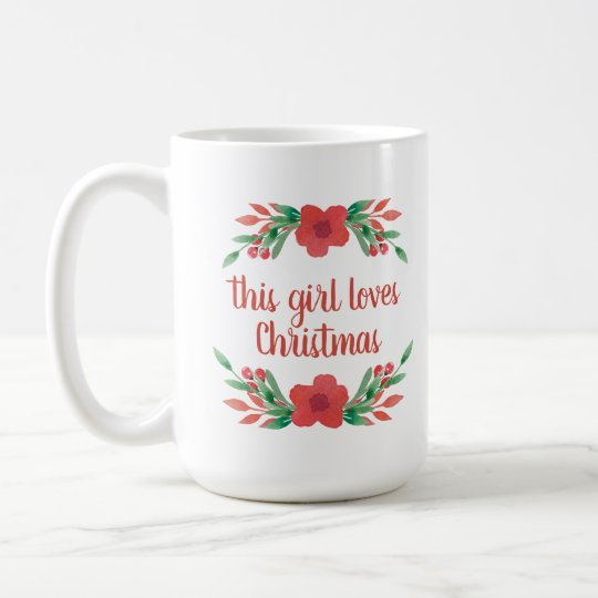 Personalized Name This Girl Loves Christmas Mug