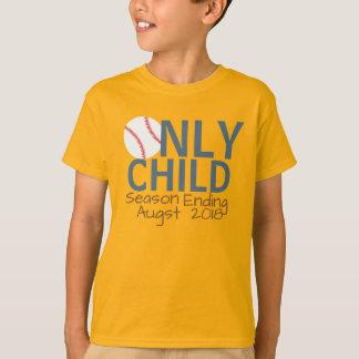 Personalized Only Child Season Ending Baseball T-Shirt