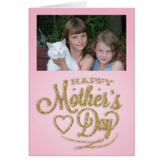 Personalized Photo, Pink and Gold Mother's Day Card