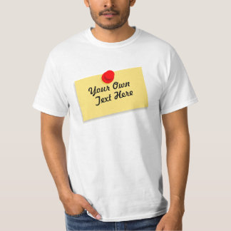 Personalized post-it reminder T-Shirt