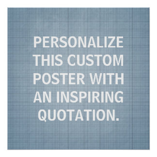 Personalized Quote Poster, custom Blue-Gray Poster