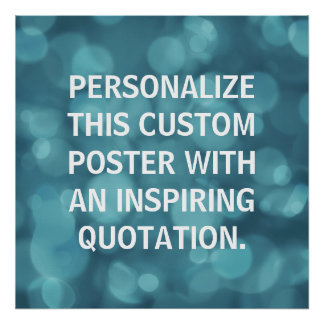Personalized Quote Poster custom bokeh background