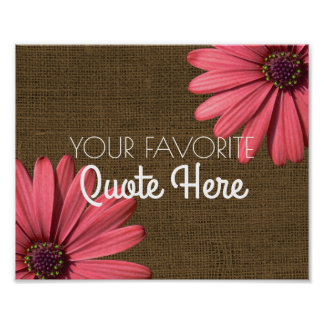 Personalized Quote | Rustic Burlap Daisies Sign Poster