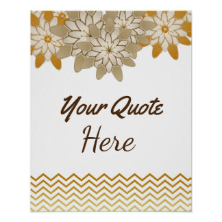 Personalized Quote Wedding Gold Vintage Flowers Poster