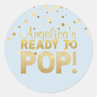 Personalized Ready to Pop Baby Shower BOY Blue Classic Round Sticker