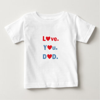 Personalized red love you dad best dad ever hearts baby T-Shirt