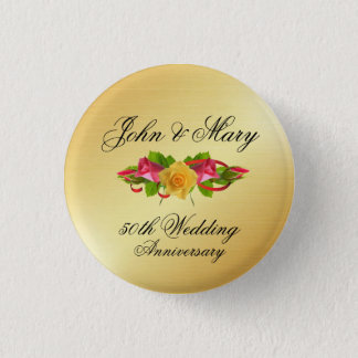 Personalized Roses & Gold 50th Wedding Anniversary 1 Inch Round Button