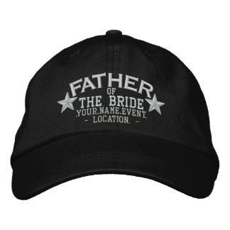 Personalized Stars Father of the Bride Embroidery Embroidered Hat